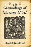 The Groundlings of Divine Will