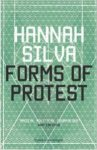 Hannah Silva's Forms Of Protest