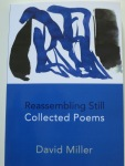 Reassembling Still: Collected Poems by David Miller (Shearsman Books)