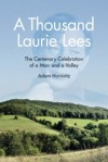 Adam Horovitz's A Thousand Laurie Lees (History Press,2014)
