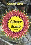 Glitter Bomb by AaronBelz