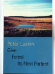 Give Forest Its Next Portent by PeterLarkin