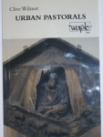 Urban Pastorals by Clive Wilmer (Worple Press)