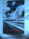 Jon Thompson's Landscape with Light (Shearsman Books)