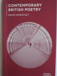 Contemporary British Poetry by David Wheatley
