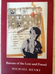 Michael Henry's Bureau of the Lost and Found (Five Seasons Press, 2014)