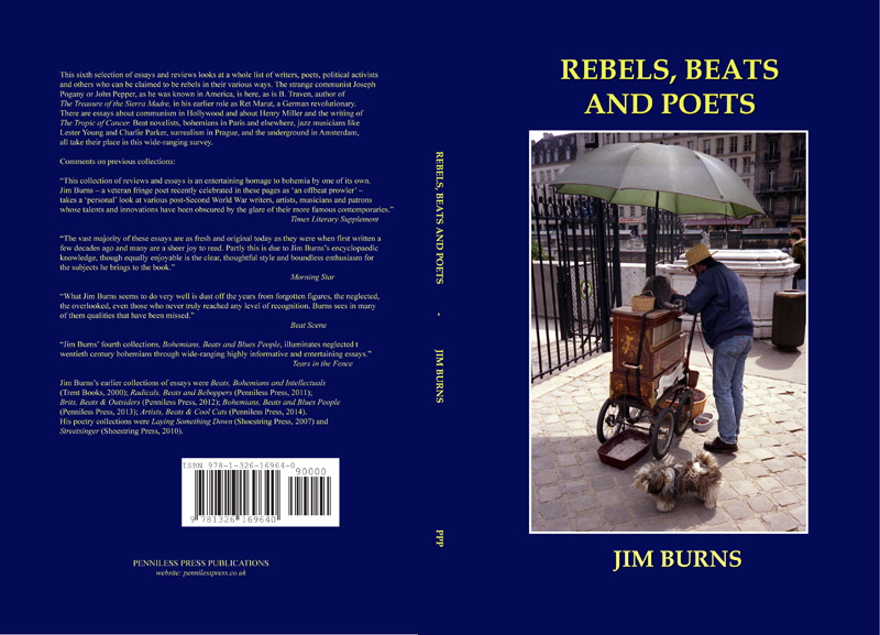 Rebels, Beats And Poets by Jim Burns (Penniless Press