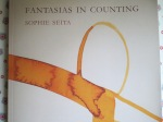 Fantasias in Counting  Sophie Seita  (Blazevox Books, 2014)