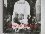 Smoke Rising, London 1940-41 by John Seed (ShearsmanBooks)