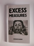 Excess Measures by Adrian Clarke (Veer Books)