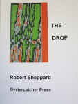 The Drop by Robert Sheppard (Oystercatcher Press)