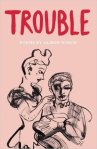 Trouble by Alison Winch (The Emma Press)