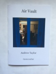 Air Vault by Andrew Taylor (Oystercatcher Press)