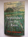 September in the Rain by Peter Robinson (Holland House Books)