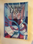 Acres of Light by Katherine Gallagher (Arc Publications)