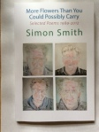 More Flowers Than You Could Possibly Carry, Selected Poems 1989-2012  Simon Smith (ShearsmanBooks)