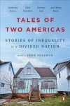A Tale of Two Americas: Stories of Inequality in a Divided Nation edited by John Freeman (OR Books)