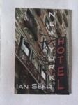 New York Hotel by Ian Seed (ShearsmanBooks)