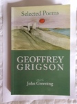 Selected Poems by Geoffrey Grigson edited John Greening (Greenwich Exchange)