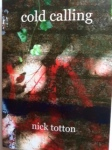 Cold Calling (Equipage), World Frequency (Magpie Moon) by Nick Totton