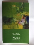 Music,  Selected Poems of Tarō Naka  Translated by Andrew Houwen & Chikako Nihei (Isobar Press)