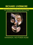 The Mummiad: New Selected Poems by Richard Livermore (Bibliotheca Universalis)