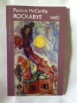 Rockabye by Patricia McCarthy (Worple Press)
