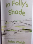 In Folly's Shade by John Welch (Shearsman Books)