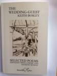 The Wedding-Guest by Keith Bosley Eds Owen Lowery & Anthony Rudolf (Shoestring Press)
