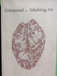 Grimspound & Inhabiting Art by Rod Mengham (Carcanet Press)