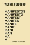 Manifestos by Vicente Huidobro Translated by Tony Frazer (Shearsman Books)