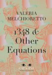 1348 & Other Equations by Valeria Melchioretto (Eyewear Pamphlet Series)