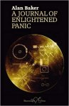 A Journal of Enlightened Panic by Alan Baker (ShoestringPress)