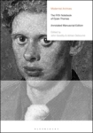 The Fifth Notebook of Dylan Thomas: Annotated Manuscript Edition Edited by John Goodby and Adrian Osbourne (Bloomsbury)