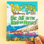 Travel by Haiku Volume 6-10: Far out on the Road With Friends (A Freedom Books)