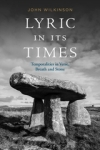 Lyric In Its Times by John Wilkinson(Bloomsbury)