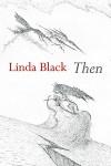 Then by Linda Black (ShearsmanBooks)