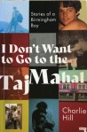 I Don't Want To Go To The Taj Mahal by Charlie Hill (RepeaterBooks)