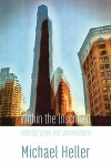 Within the Inscribed: Selected Prose and Conversations by Michael Heller (ShearsmanBooks)